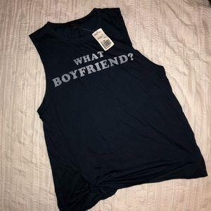 What Boyfriend? Muscle Tee